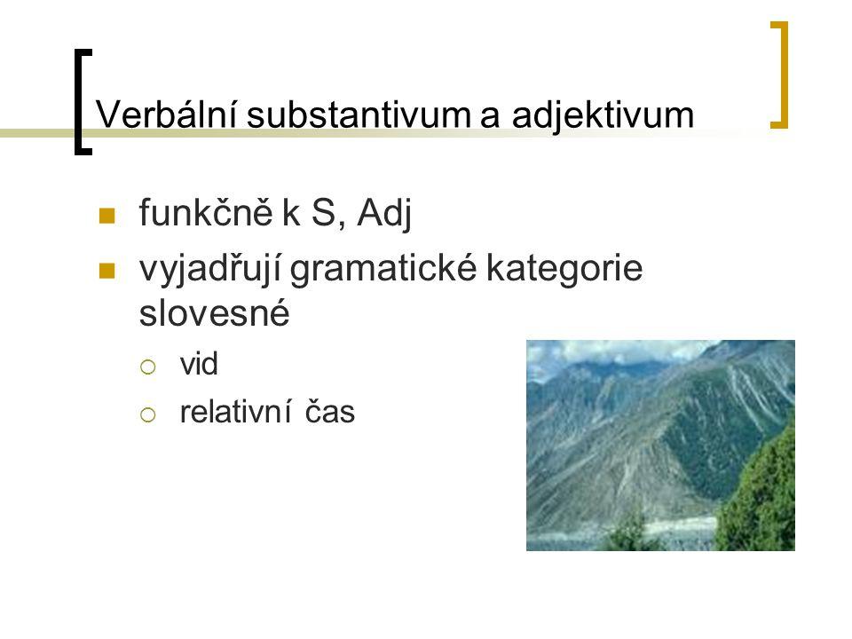 Verbální substantivum a adjektivum