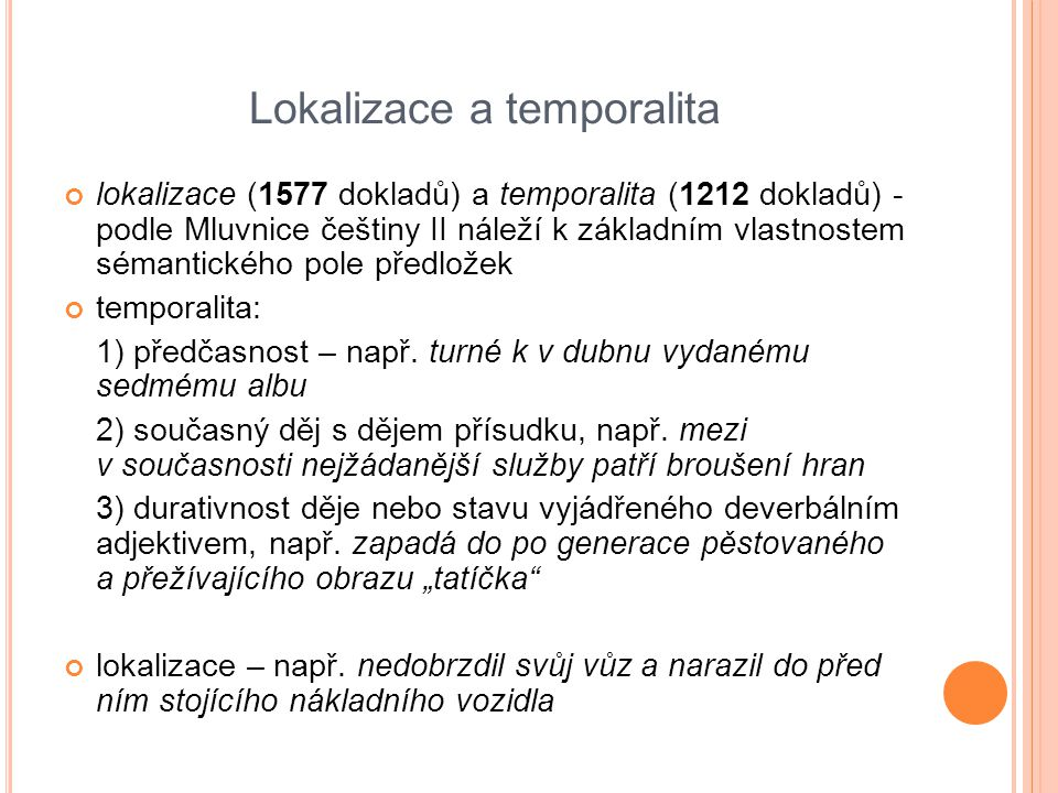 Lokalizace a temporalita
