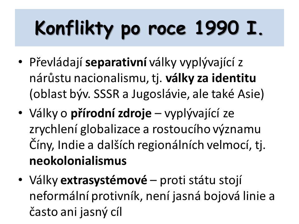 Konflikty po roce 1990 I.