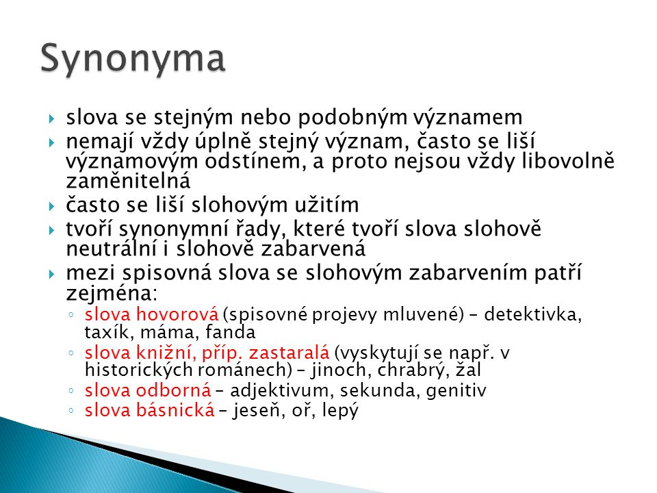 Synonyma slova se stejným nebo podobným významem