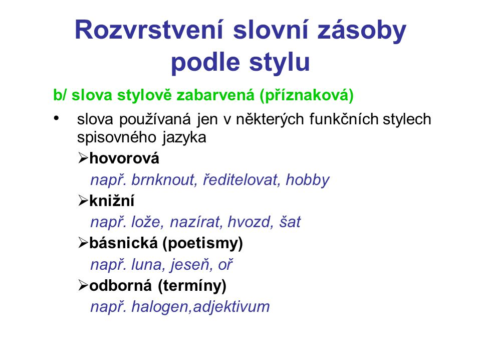Rozvrstvení slovní zásoby podle stylu