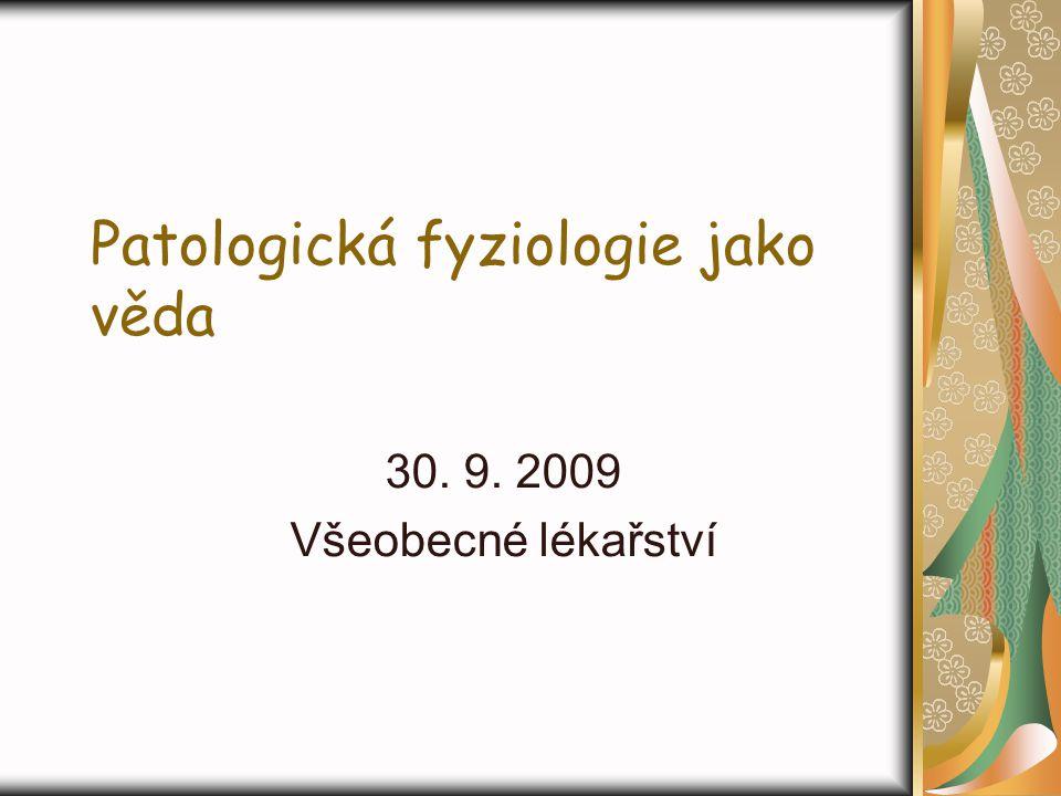 Patologická fyziologie jako věda