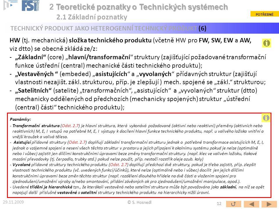 i 2 Teoretické poznatky o Technických systémech 2.1 Základní poznatky