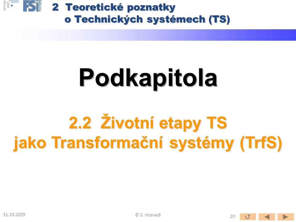 jako Transformační systémy (TrfS)