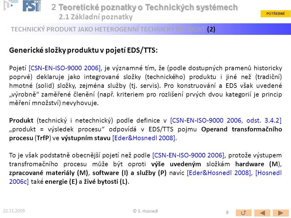 2 Teoretické poznatky o Technických systémech 2.1 Základní poznatky