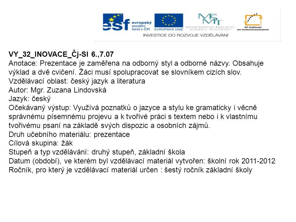VY_32_INOVACE_Čj-Sl 6.,7.07