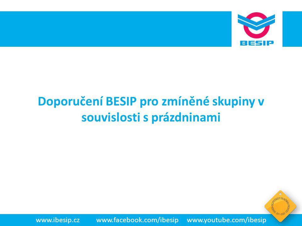 Doporučení BESIP pro zmíněné skupiny v souvislosti s prázdninami