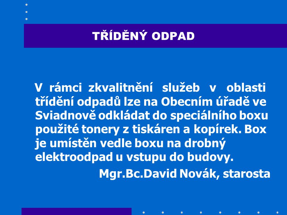 Mgr.Bc.David Novák, starosta