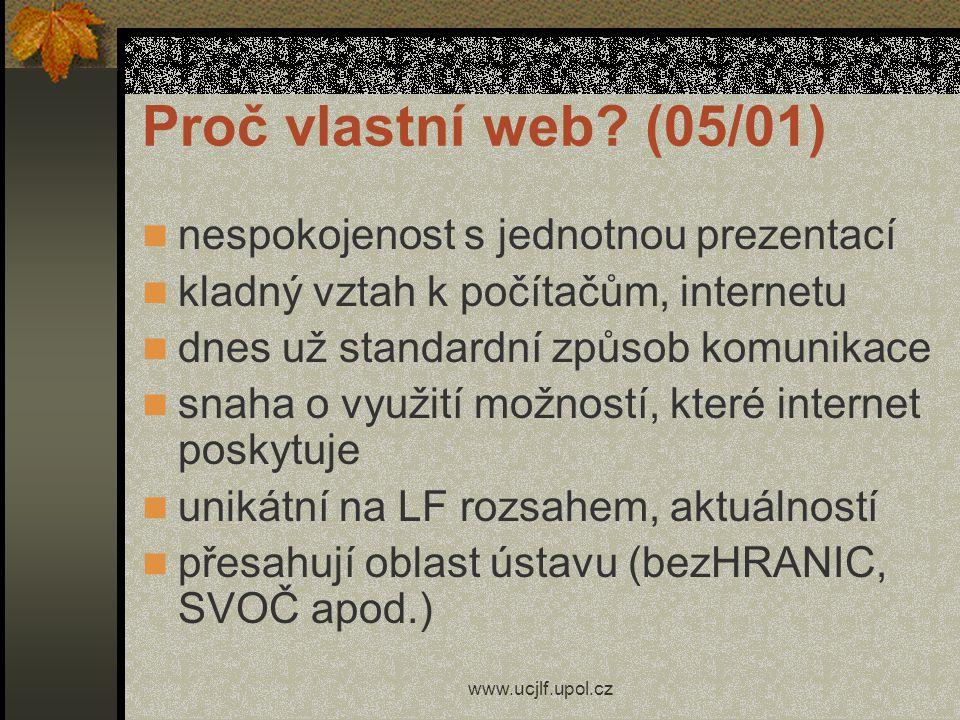 Proč vlastní web (05/01) nespokojenost s jednotnou prezentací