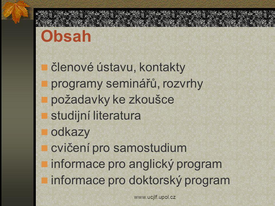 Obsah členové ústavu, kontakty programy seminářů, rozvrhy