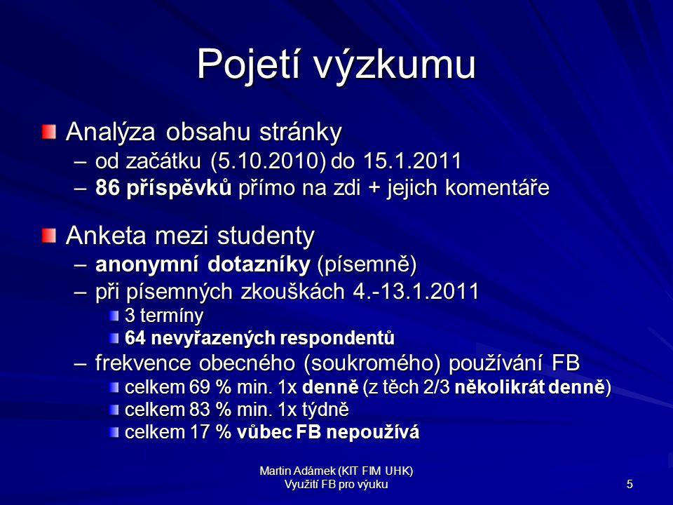 Martin Adámek (KIT FIM UHK) Využití FB pro výuku