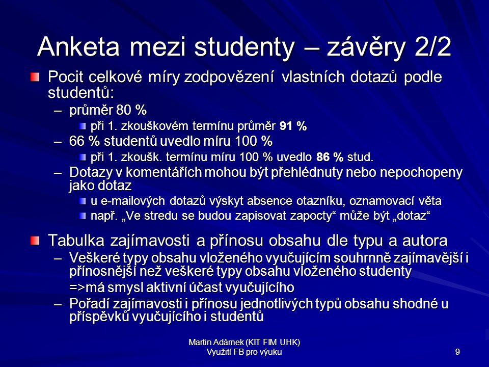 Anketa mezi studenty – závěry 2/2