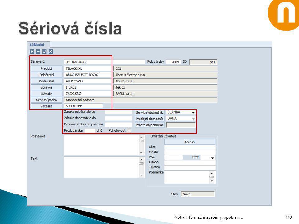 Sériová čísla Notia Informační systémy, spol. s r. o.