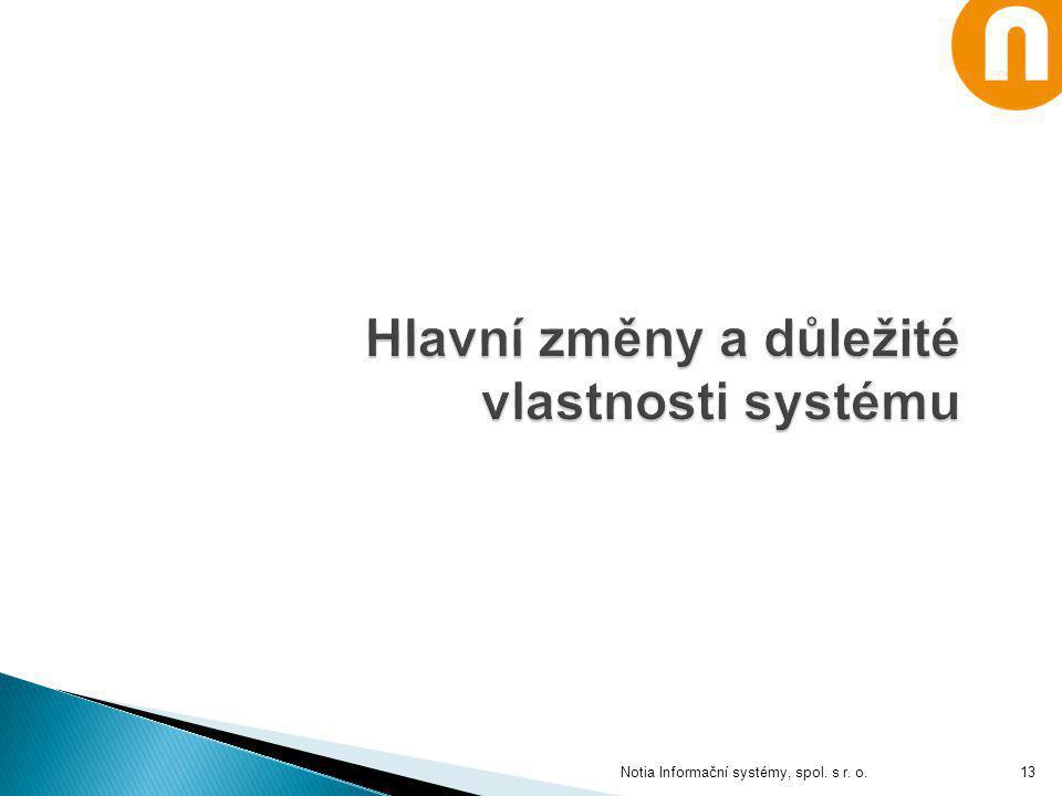 Hlavní změny a důležité vlastnosti systému