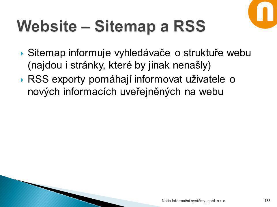 Website – Sitemap a RSS Sitemap informuje vyhledávače o struktuře webu (najdou i stránky, které by jinak nenašly)