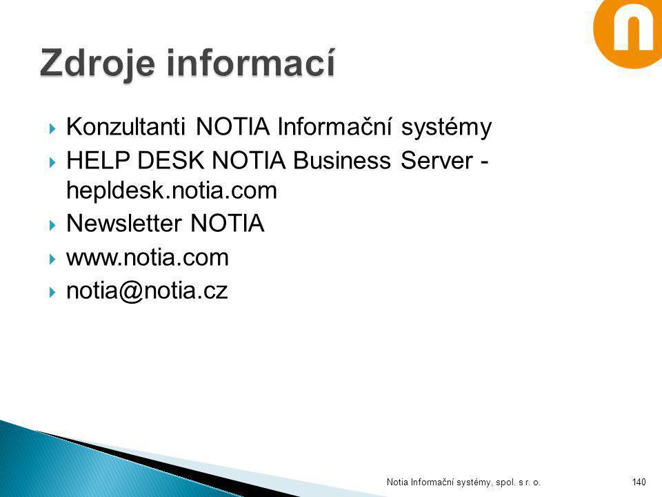 Zdroje informací Konzultanti NOTIA Informační systémy