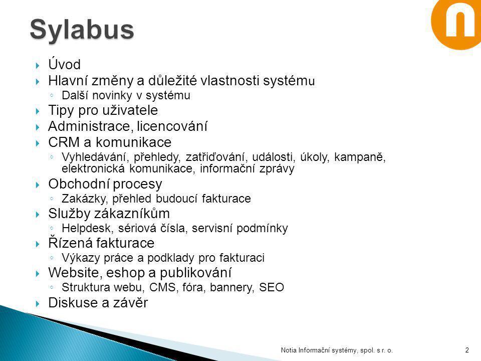Sylabus Úvod Hlavní změny a důležité vlastnosti systému