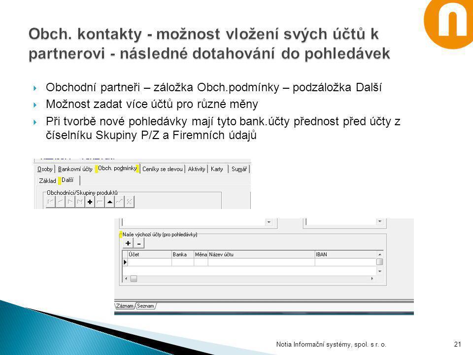 Obch. kontakty - možnost vložení svých účtů k partnerovi - následné dotahování do pohledávek