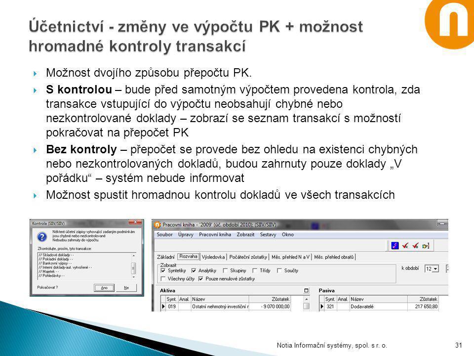 Účetnictví - změny ve výpočtu PK + možnost hromadné kontroly transakcí