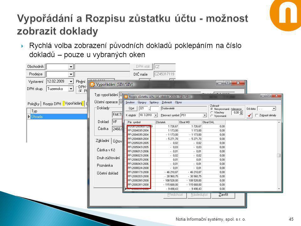 Vypořádání a Rozpisu zůstatku účtu - možnost zobrazit doklady