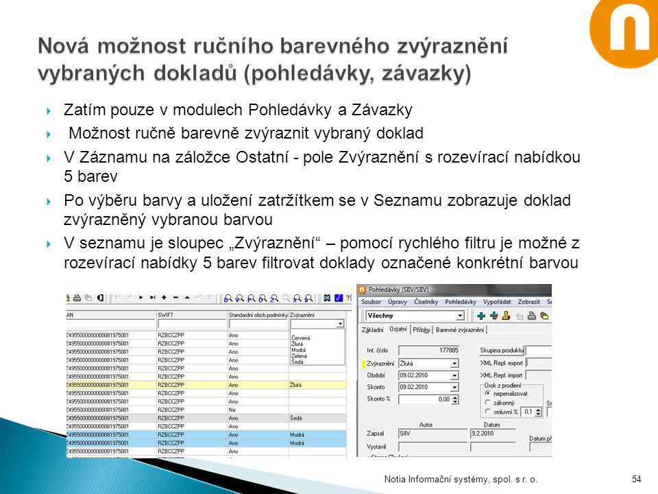 Nová možnost ručního barevného zvýraznění vybraných dokladů (pohledávky, závazky)