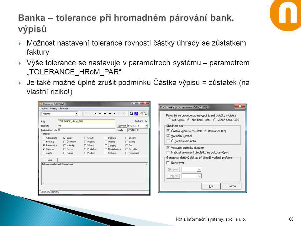 Banka – tolerance při hromadném párování bank. výpisů