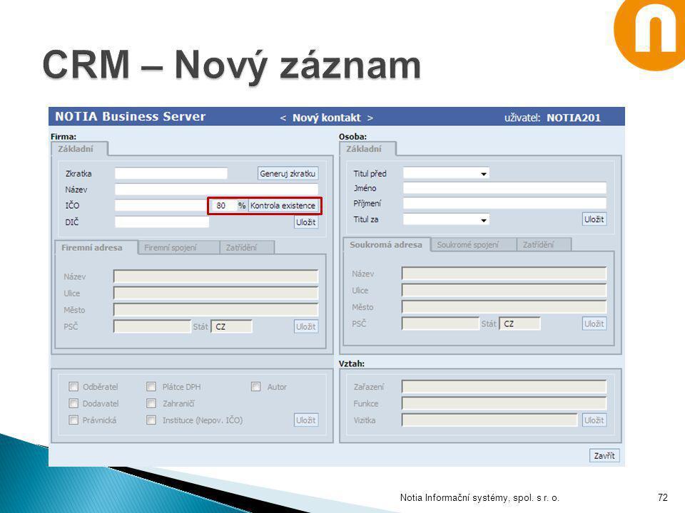 CRM – Nový záznam Notia Informační systémy, spol. s r. o.