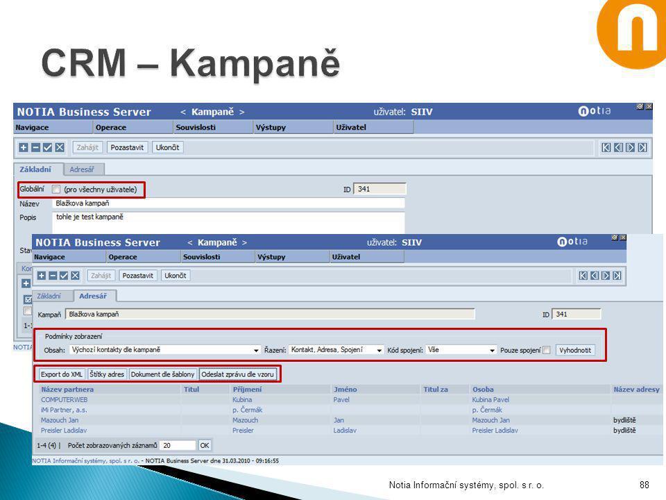 CRM – Kampaně Notia Informační systémy, spol. s r. o.