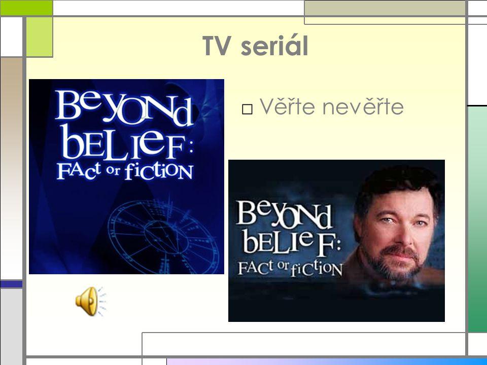 TV seriál Věřte nevěřte