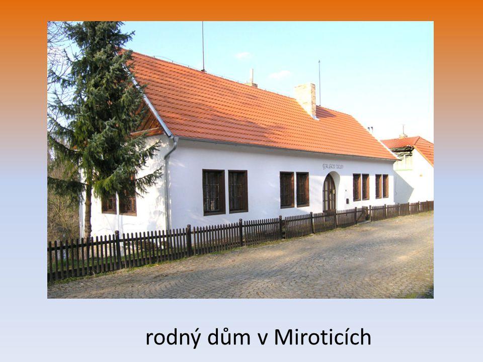 rodný dům v Miroticích