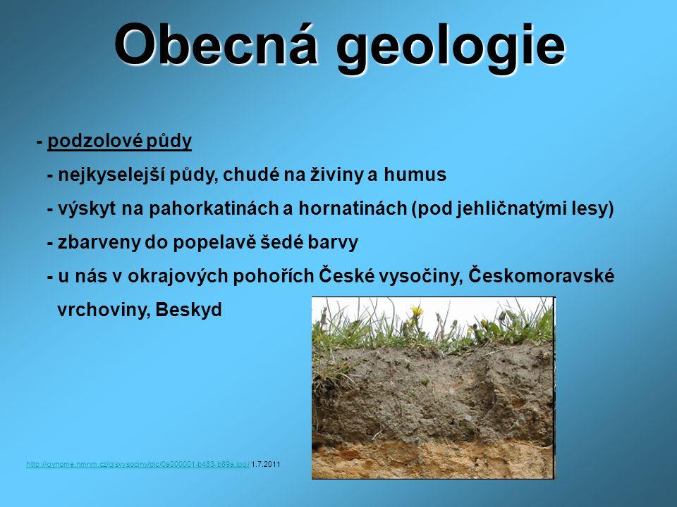 Obecná geologie - podzolové půdy