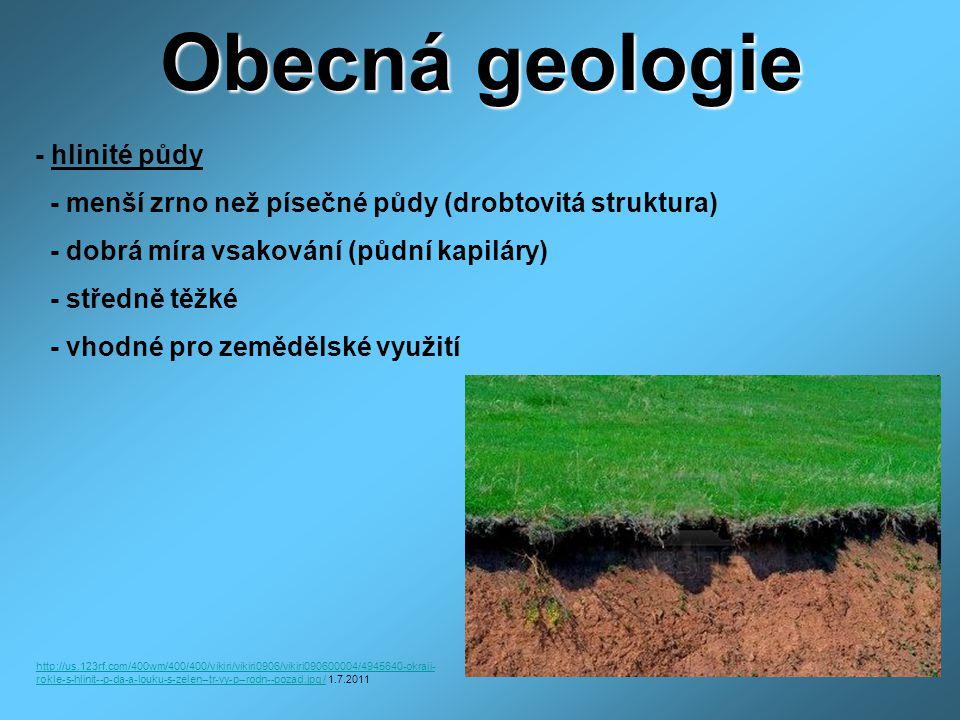 Obecná geologie - hlinité půdy