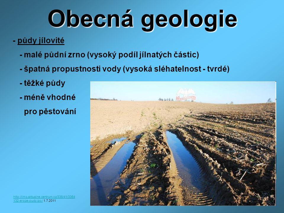 Obecná geologie - půdy jílovité