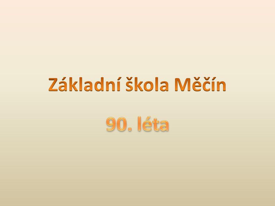 Základní škola Měčín 90. léta