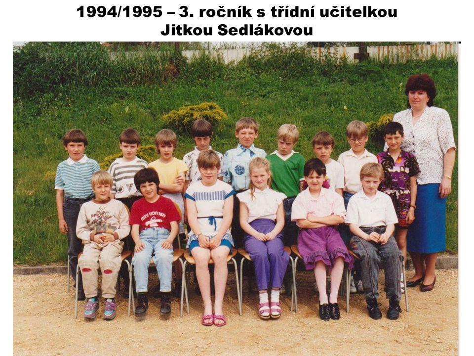 1994/1995 – 3. ročník s třídní učitelkou Jitkou Sedlákovou