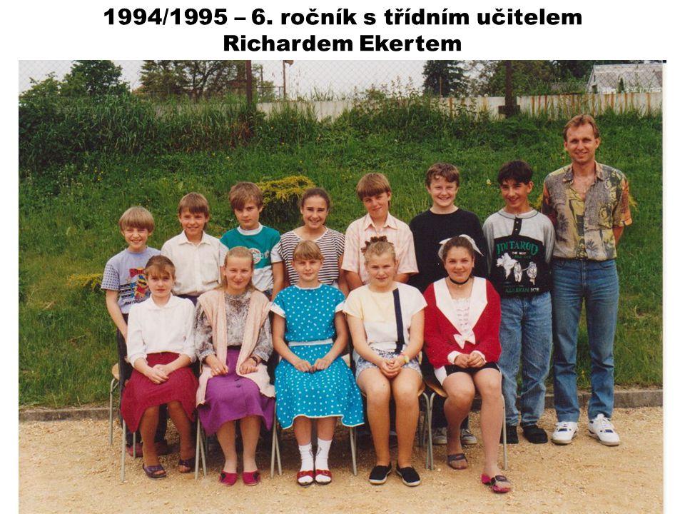 1994/1995 – 6. ročník s třídním učitelem Richardem Ekertem