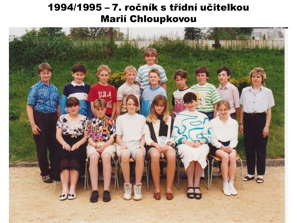 1994/1995 – 7. ročník s třídní učitelkou Marií Chloupkovou