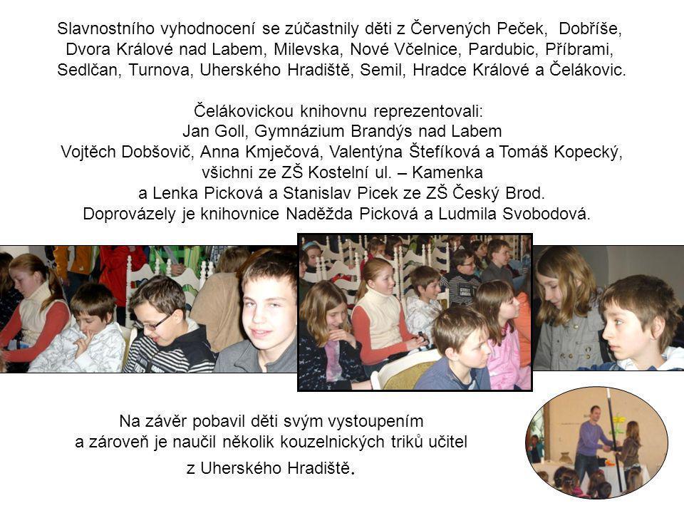Dvora Králové nad Labem, Milevska, Nové Včelnice, Pardubic, Příbrami,