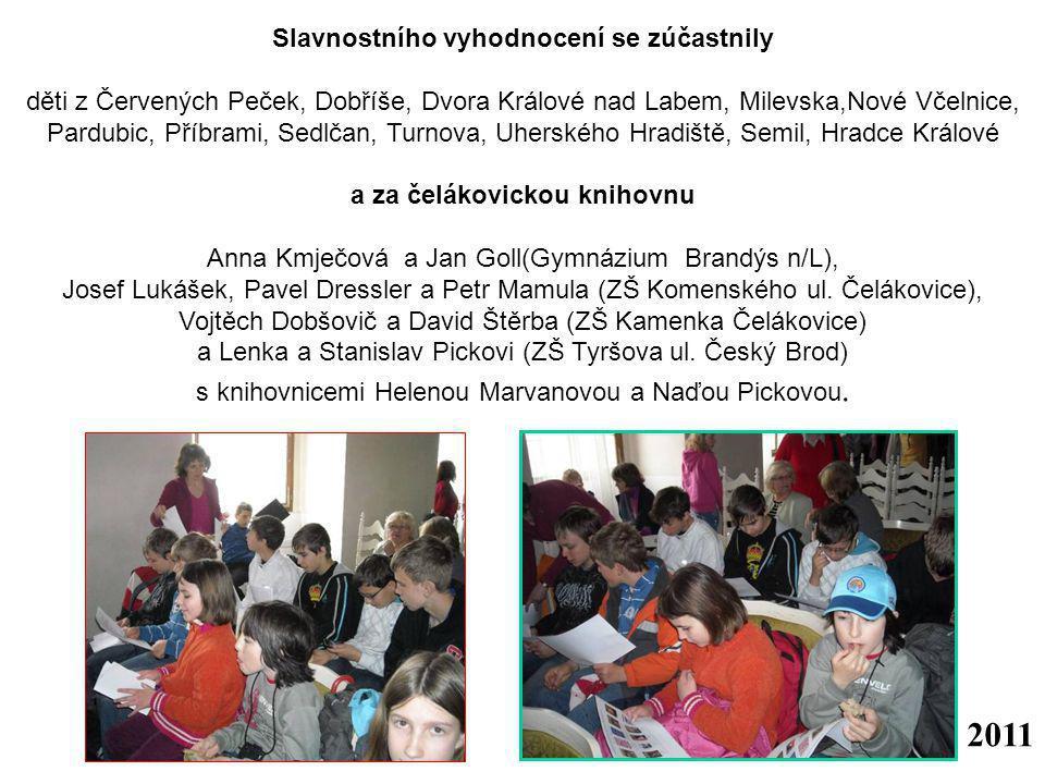 Slavnostního vyhodnocení se zúčastnily a za čelákovickou knihovnu