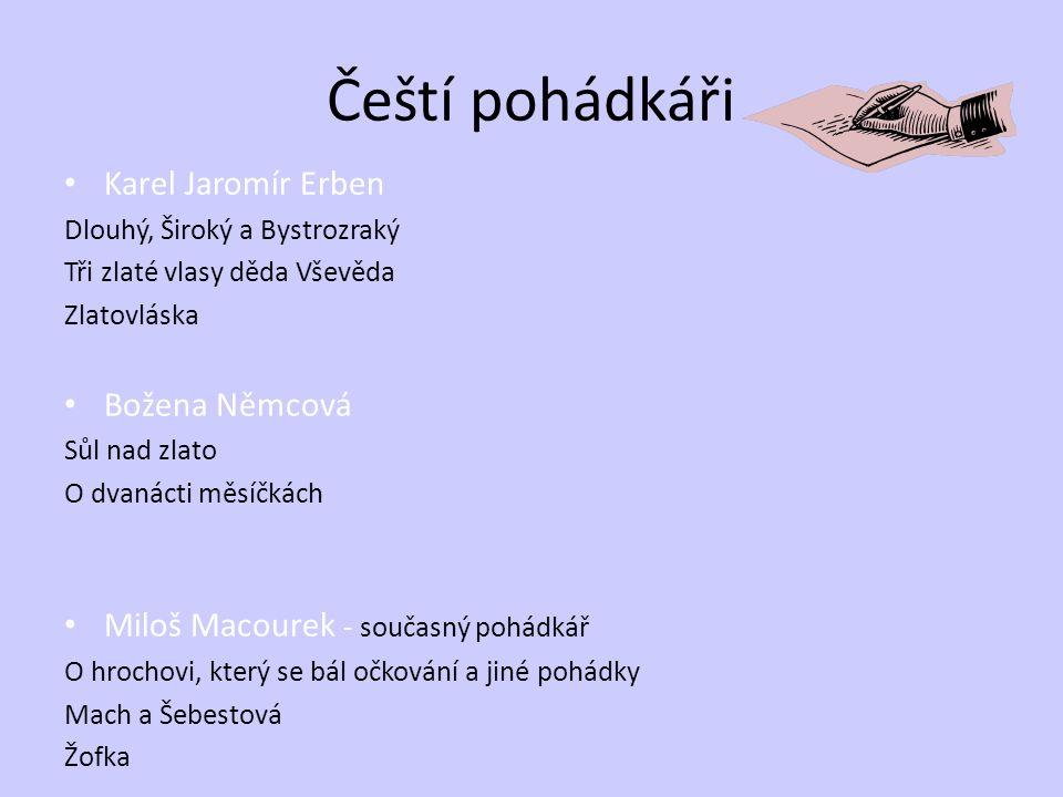 Čeští pohádkáři Karel Jaromír Erben Božena Němcová