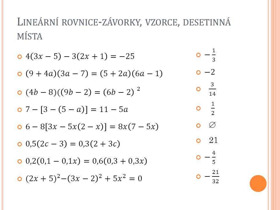Lineární rovnice-závorky, vzorce, desetinná místa
