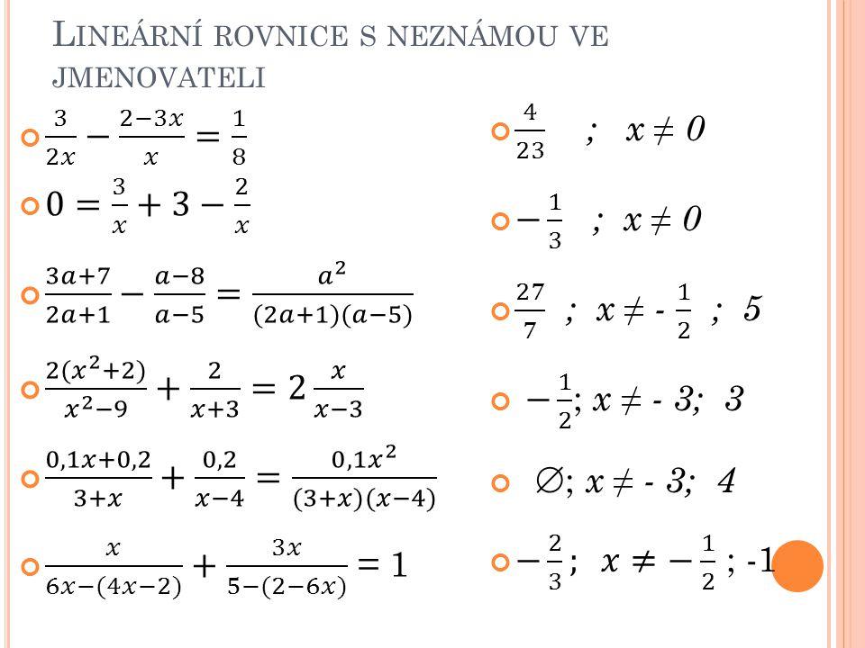Lineární rovnice s neznámou ve jmenovateli