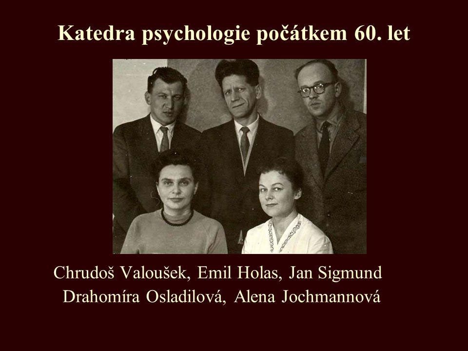 Katedra psychologie počátkem 60. let