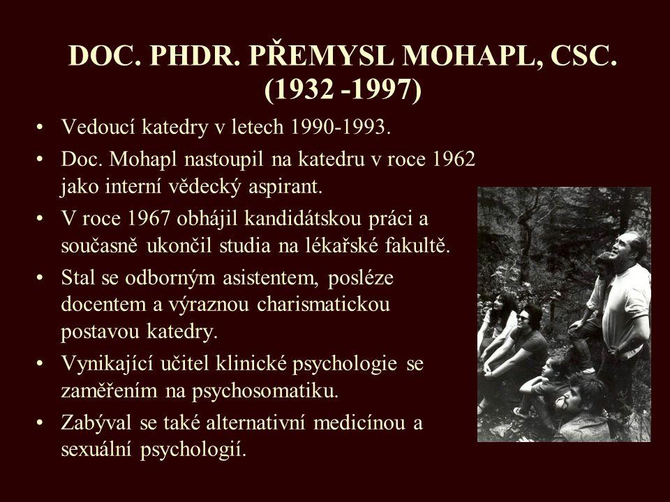 DOC. PHDR. PŘEMYSL MOHAPL, CSC. (1932 -1997)
