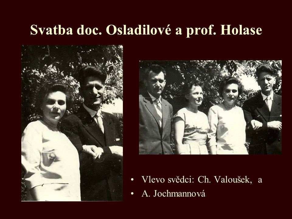 Svatba doc. Osladilové a prof. Holase