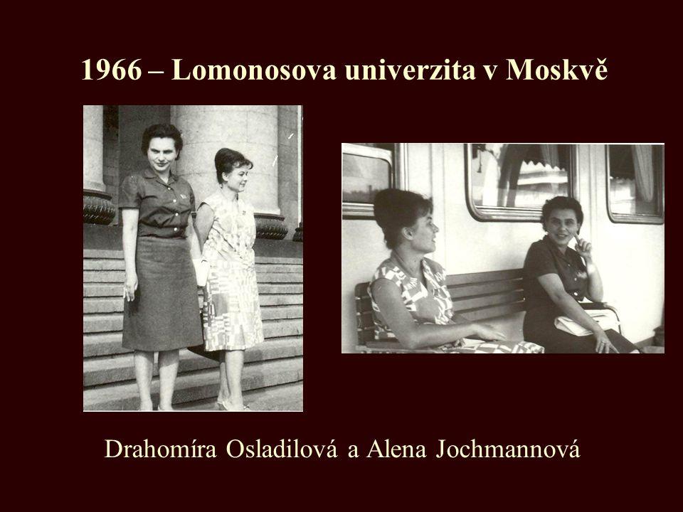 1966 – Lomonosova univerzita v Moskvě