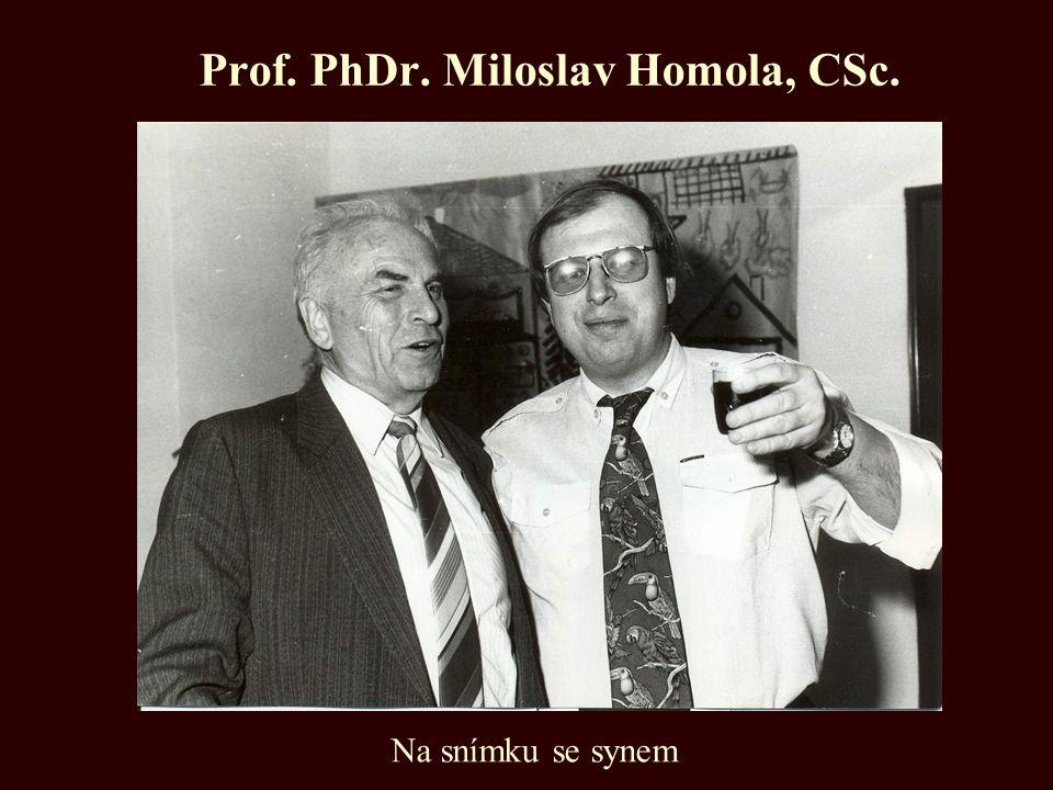 Prof. PhDr. Miloslav Homola, CSc.