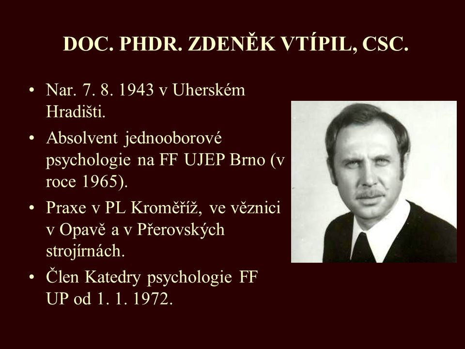 DOC. PHDR. ZDENĚK VTÍPIL, CSC.