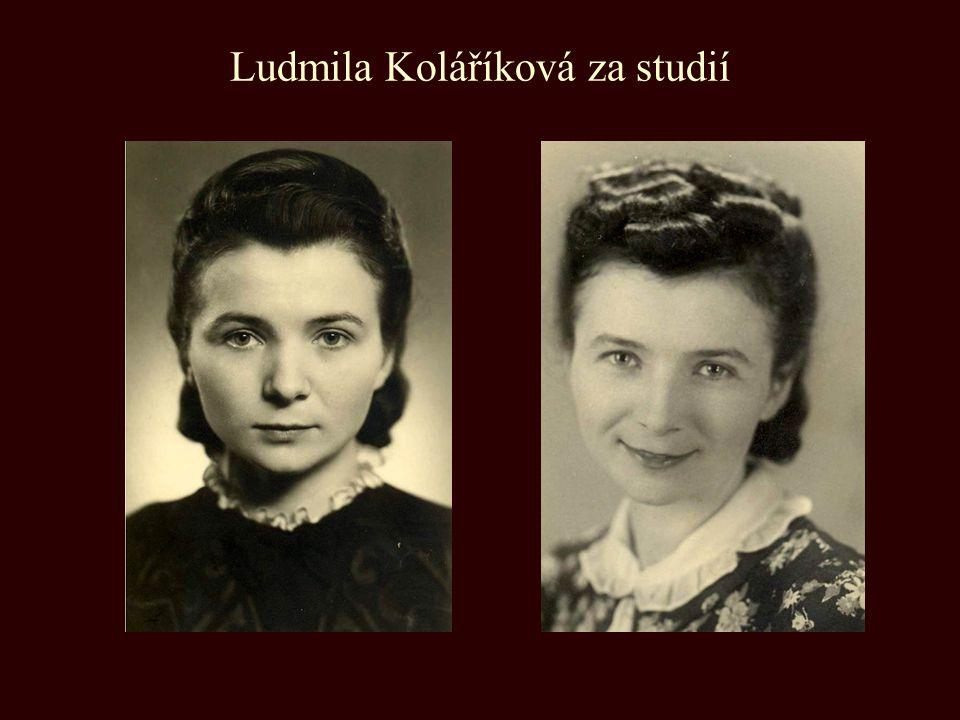 Ludmila Koláříková za studií