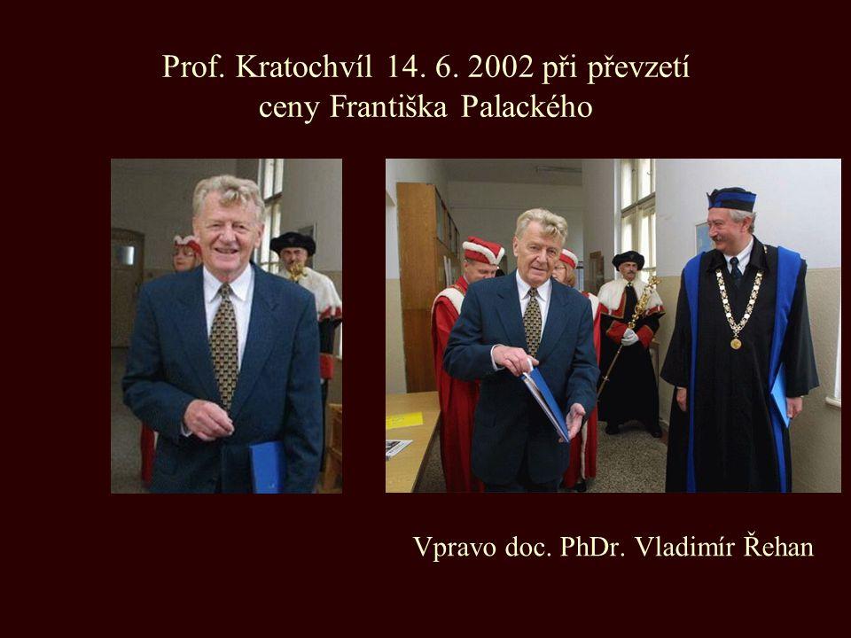 Prof. Kratochvíl 14. 6. 2002 při převzetí ceny Františka Palackého